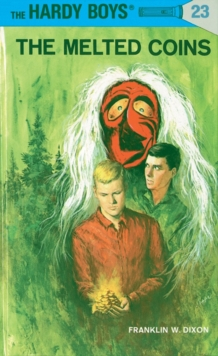 Image for Hardy Boys 23 : the Melted Coins