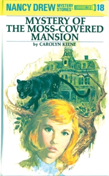 Image for Nancy Drew 18: Mystery of the Moss-Covered Mansion