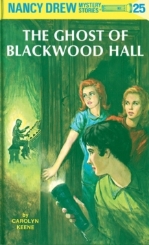 Image for Nancy Drew 25 : the Ghost of Blackwood Hall
