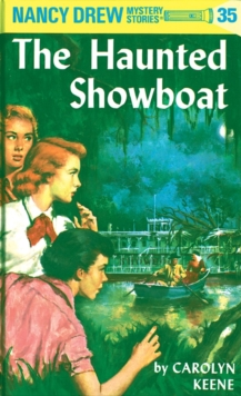 Image for Nancy Drew 35 : the Haunted Showboat
