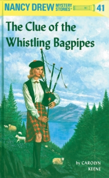 Image for Nancy Drew 41: the Clue of the Whistling Bagpipes