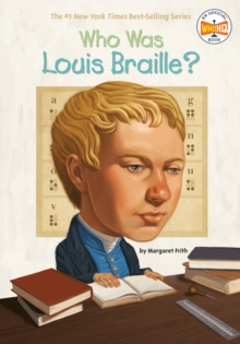 Image for Who Was Louis Braille?