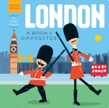 Image for London  : a book of opposites