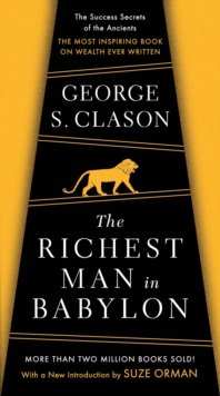 The richest man in Babylon - Clason, George S