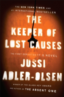 Image for The Keeper of Lost Causes : The First Department Q Novel