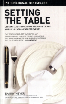 Image for Setting the table  : lessons and inspirations from one of the world's leading entrepreneurs