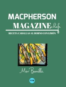 Image for Macpherson Magazine Chef's - Receta Caballas al horno con limon