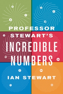 Image for Professor Stewart's Incredible Numbers