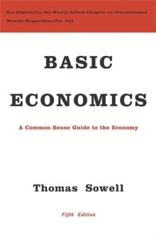 Image for Basic economics  : a common sense guide to the economy
