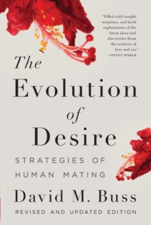 Image for The evolution of desire  : strategies of human mating