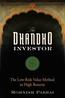 Image for The Dhandho investor  : the low risk value method to high returns