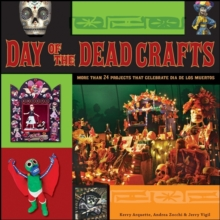 Image for Day of the Dead crafts  : more than 24 projects that celebrate Dâia de los Muertos