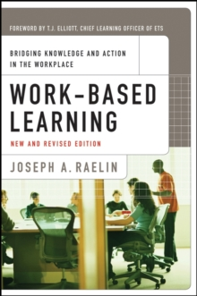 Image for Work-based learning: bridging knowledge and action in the workplace