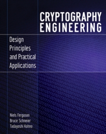 Image for Cryptography engineering  : design principles and practical applications