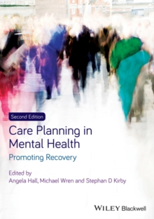 Image for Care planning in mental health  : promoting recovery