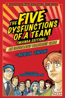 Image for The five dysfunctions of a team  : an illustrated leadership fable