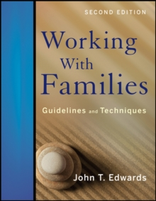 Image for Working with families  : guidelines and techniques