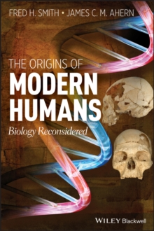 Image for The origins of modern humans  : biology reconsidered