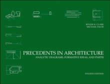 Image for Precedents in architecture  : analytic diagrams, formative ideas, and partis