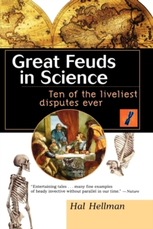 Image for Great feuds in science  : ten of the liveliest disputes ever
