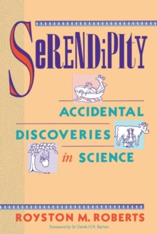 Image for Serendipity : Accidental Discoveries in Science