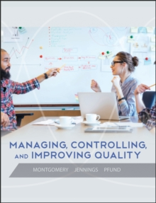 Image for Managing, controlling, and improving quality