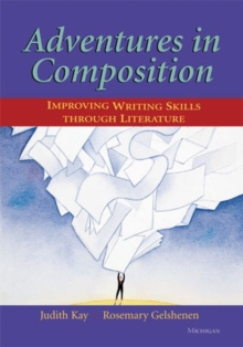 Image for Adventures in Composition : Improving Writing Skills Through Literature
