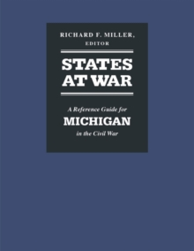 Image for States at War : A Reference Guide for Michigan in the Civil War