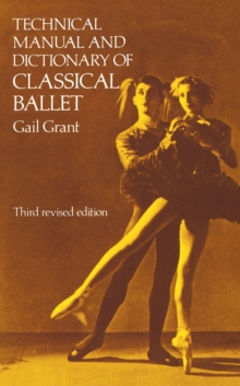 Image for Technical Manual and Dictionary of Classical Ballet