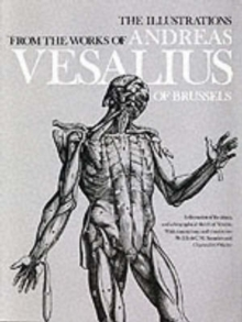 Image for The Illustrations from the Works of Andreas Vesalius of Brussels