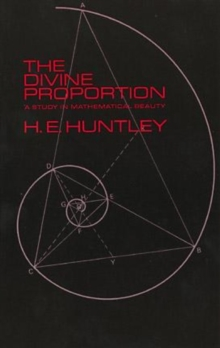 Image for The Divine Proportion : A Study in Mathematical Beauty