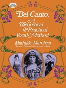 Image for Bel Canto, Theorical and Pratical Method