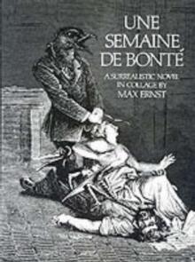 Image for Semaine de Bonte : A Surrealistic Novel in Collage