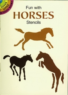 Fun with Horses Stencils