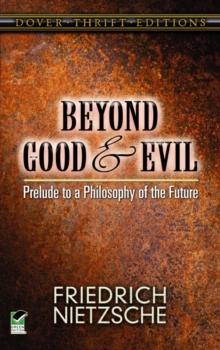Image for Beyond Good and Evil : Prelude to a Philosophy of the Future