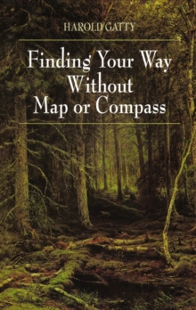 Image for Finding Your Way Without Map or Compass