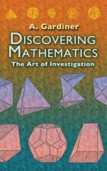 Image for Discovering Mathematics : The Art of Investigation