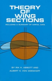 Image for Theory of wing sections  : including a summary of airfoil data
