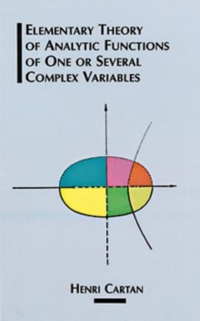 Image for The Elementary Theory of Analytic Functions of One or Several Complex Variables