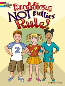 Buddies NOT Bullies Rule! - Tracey, Andree