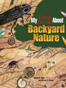 Image for My first book about backyard nature  : ecology for kids!