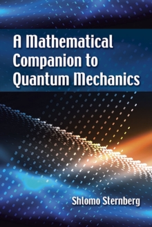 Image for A Mathematical Companion to Quantum Mechanics