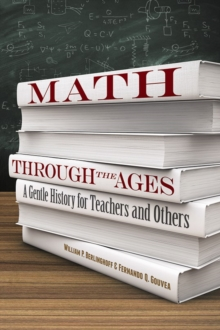 Image for Math Through the Ages : A Gentle History for Teachers and Others