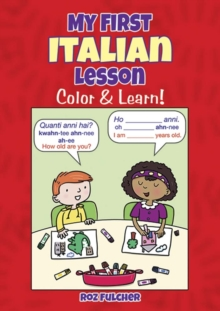 Image for My First Italian Lesson : Color & Learn!