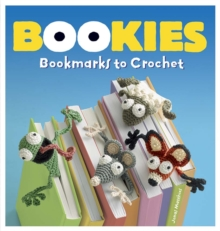 Image for Bookies : Bookmarks to Crochet