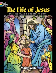 Image for The Life of Jesus Stained Glass Coloring Book