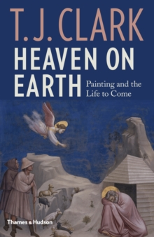 Image for Heaven on Earth  : painting and the life to come