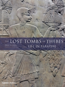 Image for The lost tombs of Thebes  : life in paradise