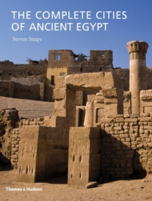 Image for The complete cities of ancient Egypt