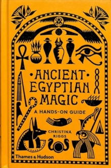 Image for Ancient Egyptian magic  : a hands-on guide
